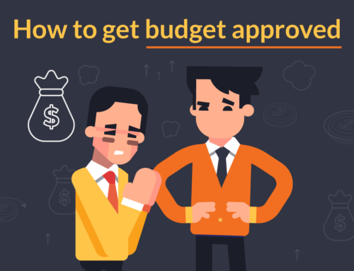 How to get budget approved by senior management
