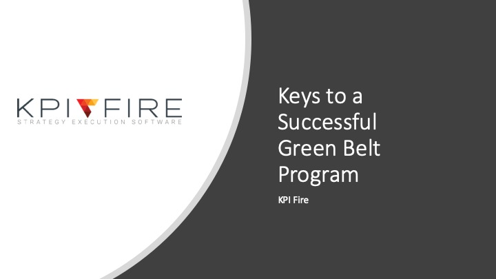 KPI Fire's Keys to a successful green belt program